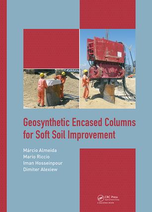 Geosynthetic Encased Columns for Soft Soil Improvement: 1st Edition (Hardback) book cover
