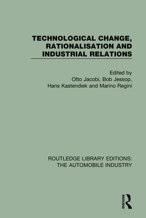 Technological Change, Rationalisation and Industrial Relations book cover
