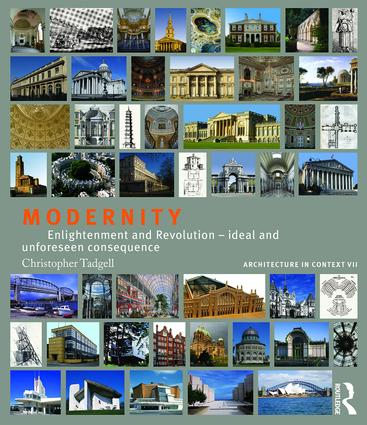 Modernity: Enlightenment and Revolution – ideal and unforeseen consequence book cover