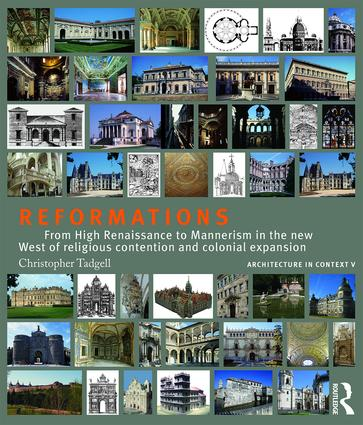 Reformations: From High Renaissance to Mannerism in the new West of religious contention and colonial expansion book cover