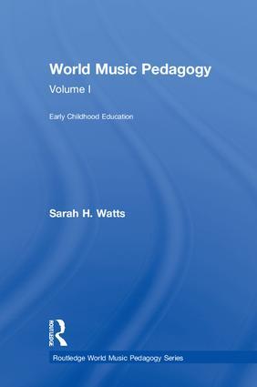 World Music Pedagogy, Volume I: Early Childhood Education (Hardback) book cover