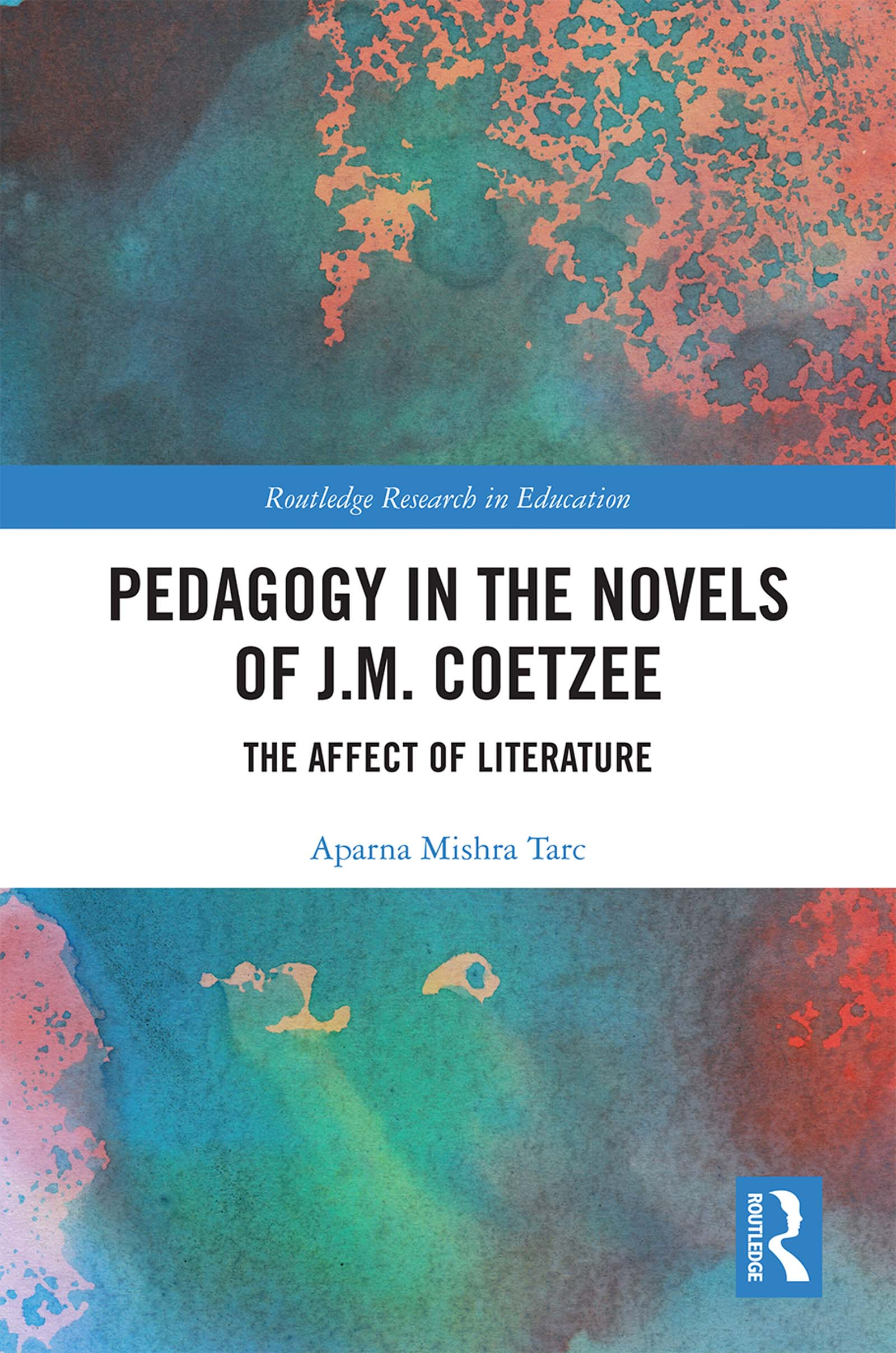Pedagogy in the Novels of J.M. Coetzee: The Affect of Literature book cover