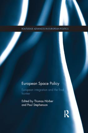 European Space Policy: European integration and the final frontier book cover