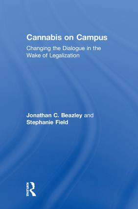 Cannabis on Campus: Changing the Dialogue in the Wake of Legalization book cover