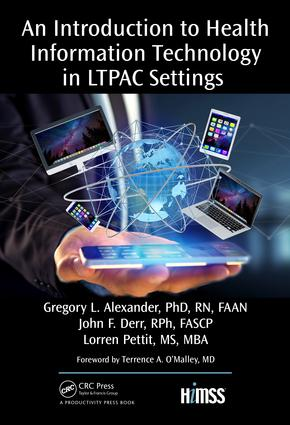 An Introduction to Health Information Technology in LTPAC Settings: 1st Edition (Hardback) book cover