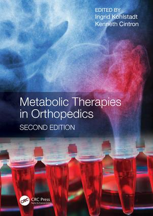 Metabolic Therapies in Orthopedics, Second Edition book cover