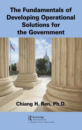 The Fundamentals of Developing Operational Solutions for the Government: 1st Edition (Hardback) book cover