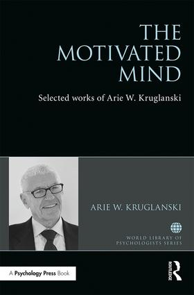 The Motivated Mind: The Selected Works of Arie Kruglanski book cover