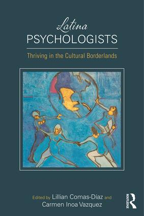 Latina Psychologists: Thriving in the Cultural Borderlands book cover