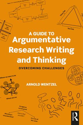 A Guide to Argumentative Research Writing and Thinking: Overcoming Challenges book cover