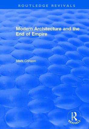 Modern Architecture and the End of Empire book cover