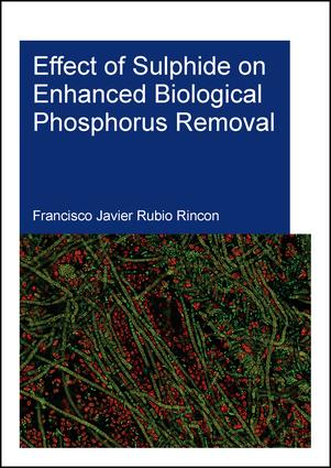 Effect of Sulphide on Enhanced Biological Phosphorus Removal book cover