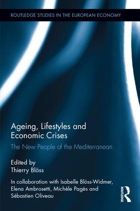 Ageing, Lifestyles and Economic Crises: The New People of the Mediterranean book cover