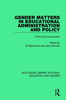Gender Matters in Educational Administration and Policy: A Feminist Introduction book cover