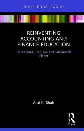 Reinventing Accounting and Finance Education: For a Caring, Inclusive and Sustainable Planet, 1st Edition (Hardback) book cover
