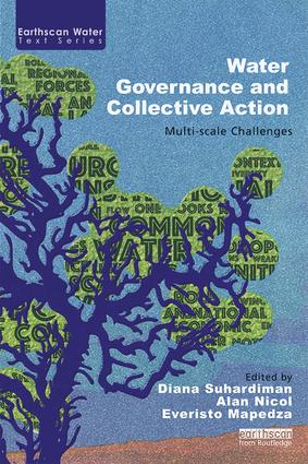 Water Governance and Collective Action: Multi-scale Challenges, 1st Edition (Paperback) book cover