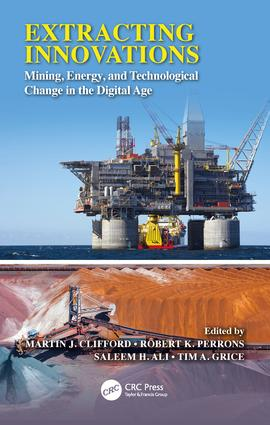 Extracting Innovations: Mining, Energy, and Technological Change in the Digital Age, 1st Edition (Hardback) book cover
