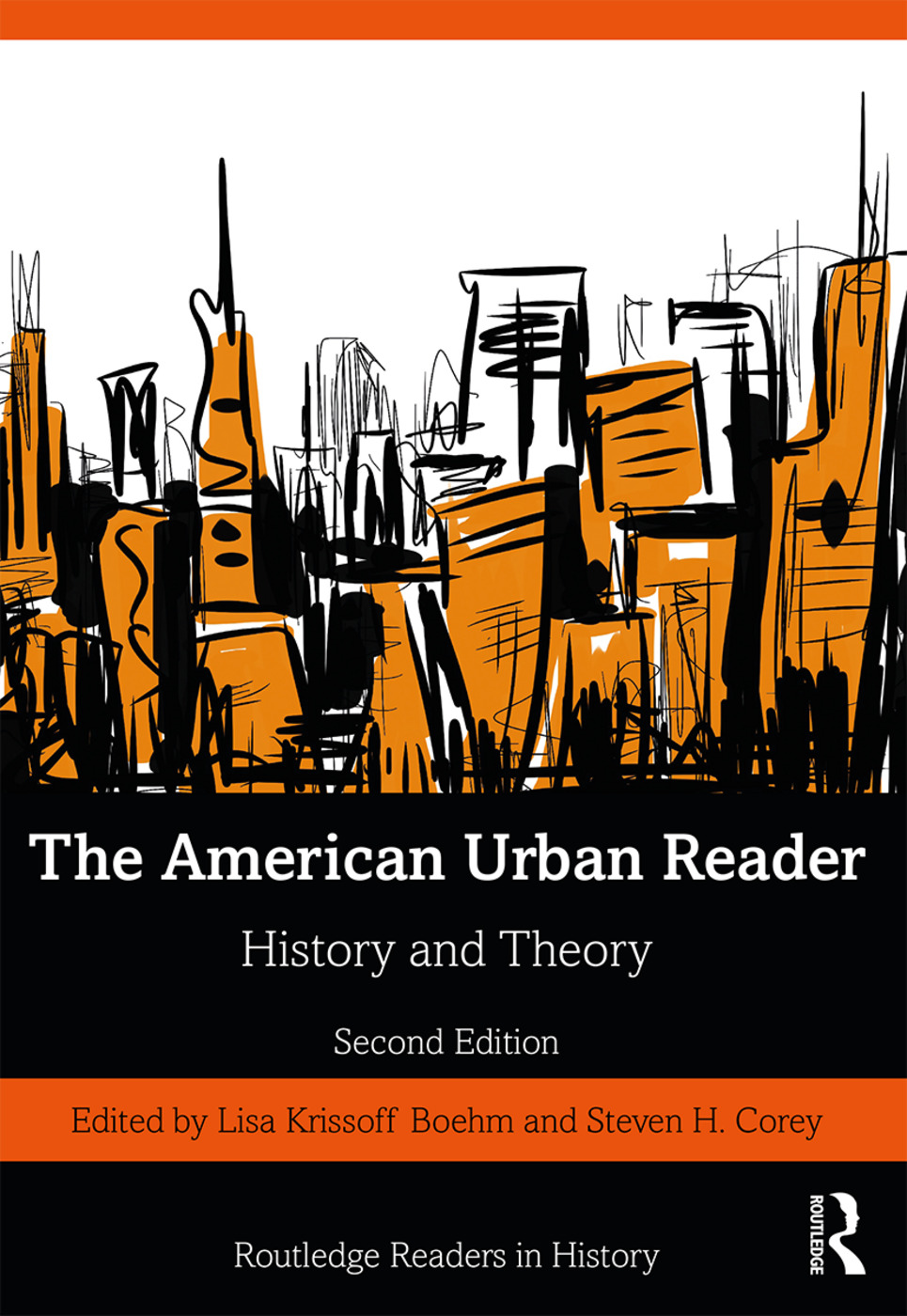 The American Urban Reader: History and Theory book cover