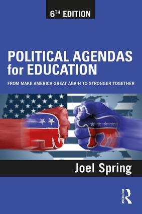 Political Agendas for Education: From Make America Great Again to Stronger Together book cover