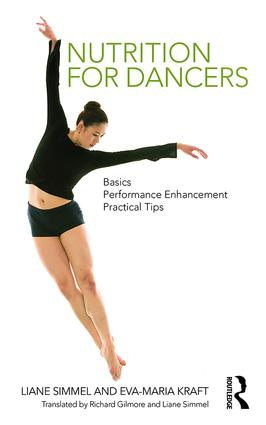 Nutrition for Dancers: Basics, Performance Enhancement, Practical Tips (Paperback) book cover
