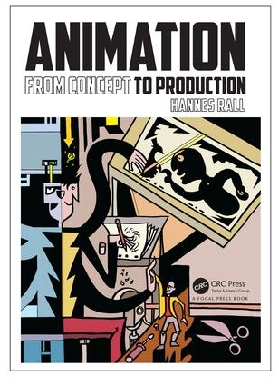 Animation: From Concept to Production, 1st Edition (Paperback) book cover