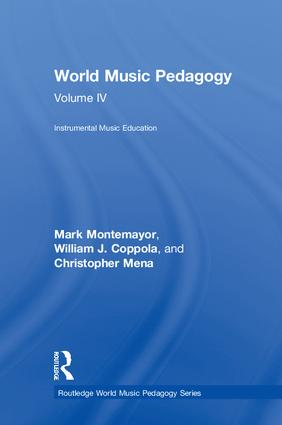 World Music Pedagogy, Volume IV: Instrumental Music Education (Hardback) book cover