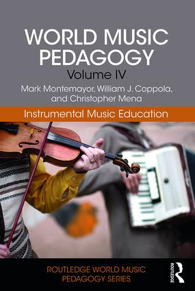 World Music Pedagogy, Volume IV: Instrumental Music Education book cover