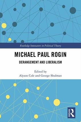 Michael Paul Rogin: Derangement and Liberalism book cover