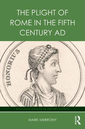 The Plight of Rome in the Fifth Century AD book cover