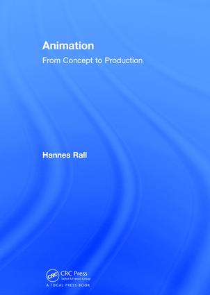 Animation: Concepts and Production, 1st Edition (Hardback) book cover