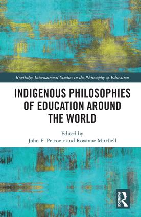 Indigenous Philosophies of Education Around the World book cover