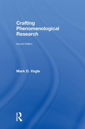 Crafting Phenomenological Research: 2nd Edition (Hardback) book cover