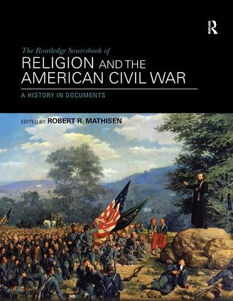 The Routledge Sourcebook of Religion and the American Civil War (Paperback) book cover