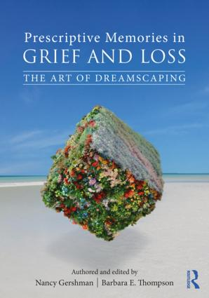 Prescriptive Memories in Grief and Loss: The Art of Dreamscaping book cover