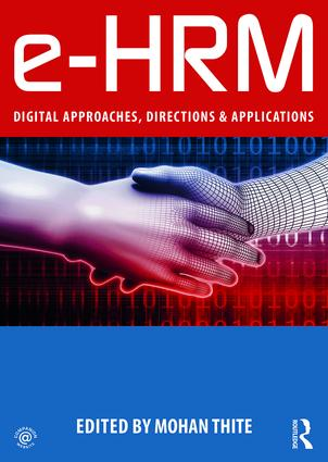 e-HRM: Digital Approaches, Directions & Applications, 1st Edition (Paperback) book cover