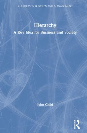 Hierarchy: A Key Idea for Business and Society book cover