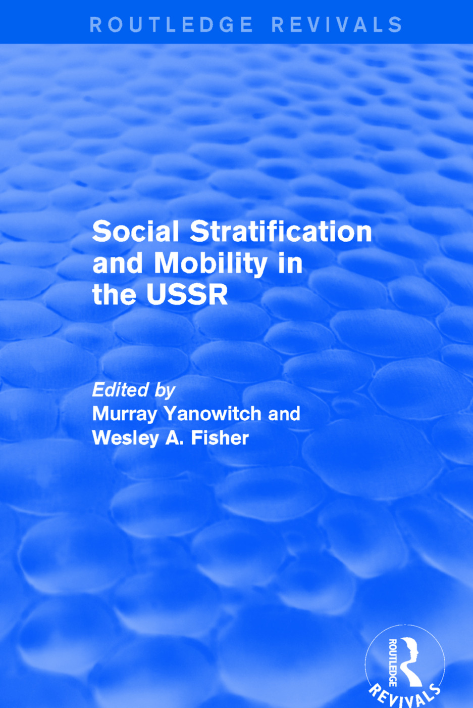 Social Stratification and Moblity in the USSR: 1st Edition (Paperback) book cover