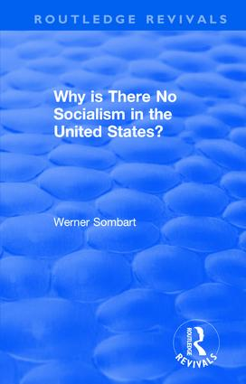 Revival: Why is there no Socialism in the United States? (1976): 1st Edition (Paperback) book cover