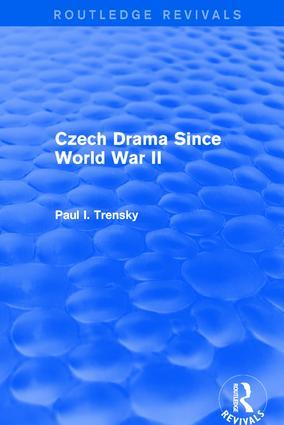 Czech Drama Since World War II: 1st Edition (Hardback) book cover