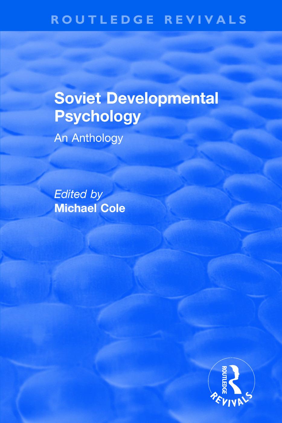 Revival: Soviet Developmental Psychology: An Anthology (1977)