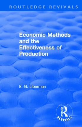 Economic Methods & the Effectiveness of Production: 1st Edition (Hardback) book cover