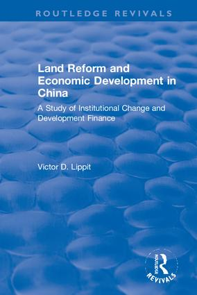 Land Reform and Economic Development in China: 1st Edition (Hardback) book cover
