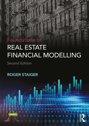 Foundations of Real Estate Financial Modelling: 2nd Edition (Paperback) book cover