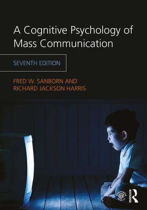 A Cognitive Psychology of Mass Communication book cover