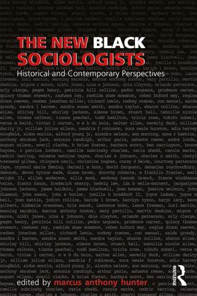 The New Black Sociologists: Historical and Contemporary Perspectives, 1st Edition (Paperback) book cover