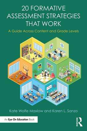 20 Formative Assessment Strategies that Work: A Guide Across Content and Grade Levels, 1st Edition (Paperback) book cover