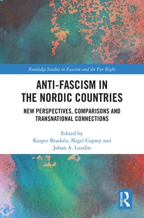 Anti-fascism in the Nordic Countries: New Perspectives, Comparisons and Transnational Connections book cover