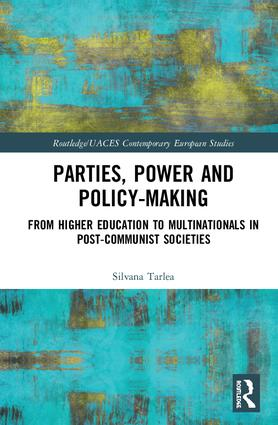 Parties, Power and Policy-making: From Higher Education to Multinationals in Post-Communist Societies book cover
