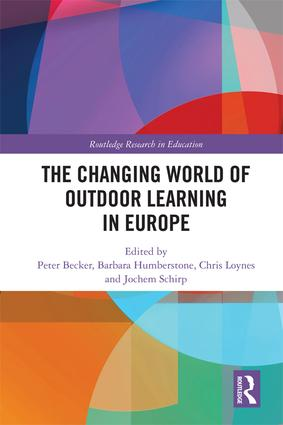 The Changing World of Outdoor Learning in Europe book cover