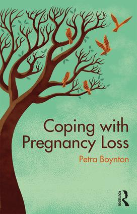 Coping with Pregnancy Loss: 1st Edition (Paperback) book cover